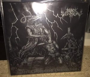 BLACK WITCHERY (USA) – 'Inferno Of Sacred Destruction' LP Gatefold