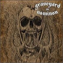 "GRAVEYARD / NOMINON (Sp/Swe) – Split 7""EP"