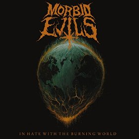 MORBID EVILS (Fin) – 'In Hate With The Burning World' CD Digisleeve
