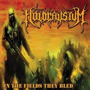 HOLOCAUSTUM (USA) – 'In The Fields They Bled' CD