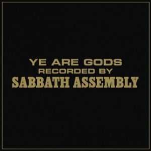 SABBATH ASSEMBLY (USA) – 'Ye Are Gods' CD Digibook