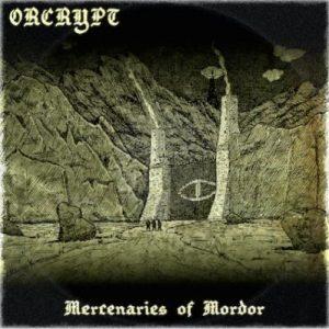 ORCRYPT (UK) – 'Mercenaries of Mordor' CD