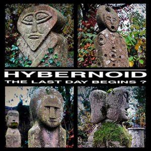 HYBERNOID (UK) – 'The Last Day Begins [+EP's/Demos]' 2-CD