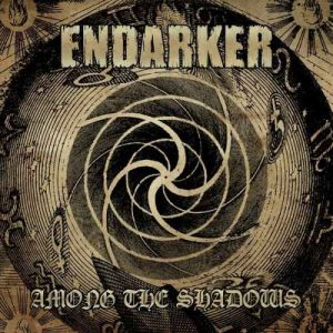 ENDARKER (Swe) – 'Among the Shadows' CD