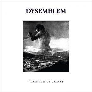 DYSEMBLEM (Gr) – 'Strength of Giants' CD Digipack