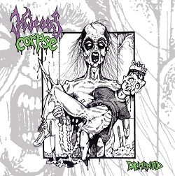 HIDEOUS CORPSE (USA) – 'Demented' CD
