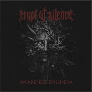 CRYPT OF SILENCE (Ukr) – 'Awareness Ephemera' CD
