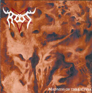 ROOT (Cz) – 'Madness of the Graves' CD