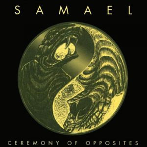 SAMAEL – 'Ceremony Of Opposites + Rebellion' CD