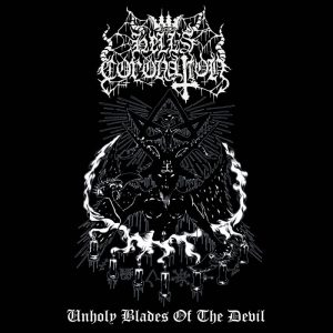 HELL`S CORONATION (Pol) – 'Unholy Blades Of The Devil' MCD