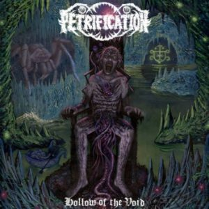 PETRIFICATION (USA) - Hollow of the Void CD