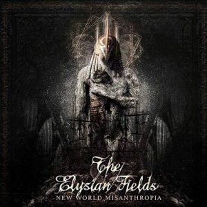 THE ELYSIAN FIELDS (Gr) – 'New World Misanthropia' CD