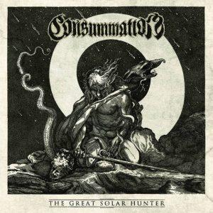 CONSUMMATION (Aus) – 'The Great Sollar Hunter' D-LP Gatefold