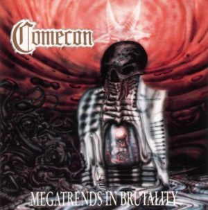 COMECON (Swe) – 'Megatrends In Brutality' CD