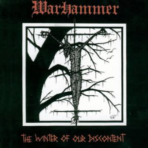 WARHAMMER (Ger) – 'The Winter of our Discontent' CD