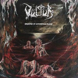 VULTUR (Gr) – 'Drowned in Gangrenous Blood' CD