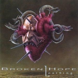 BROKEN HOPE (USA) – 'Loathing' LP (Purple vinyl)