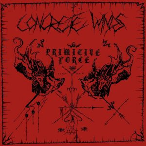 CONCRETE WINDS (Fin) – 'Primitive Force' LP