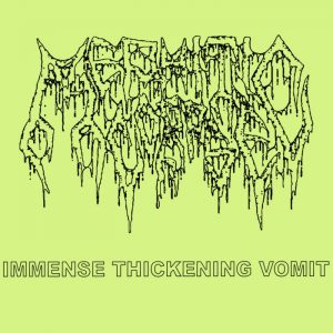 MEPHITIC CORPSE (USA) – 'Immense Thickening Vomit' MCD