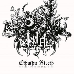 DARKIFIED (Swe) – 'Cthulhu Riseth – the complete works' LP (White vinyl)