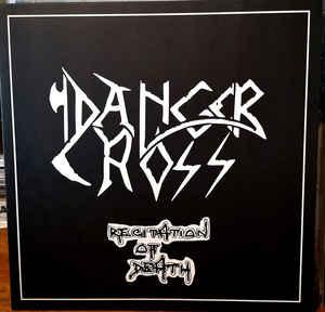 DANGER CROSS (Gr) – 'Recitation Of Death' MLP
