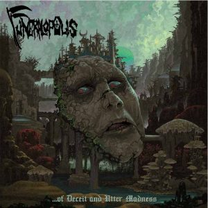 FUNERALOPOLIS (Swi) – 'Of Deceit and Utter Madness' CD