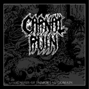 CARNAL RUIN (USA) – 'Gnosis Of Immortal Domain' LP