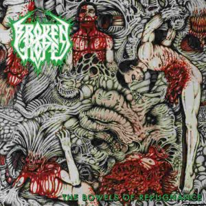 BROKEN HOPE (USA) – 'The Bowels Of Repugnance' LP
