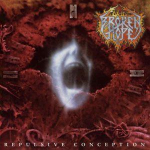 BROKEN HOPE (USA) – 'Repulsive Conception' LP