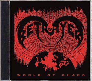 BETRAYER (Nor) – 'World of Chaos + Bonus' CD
