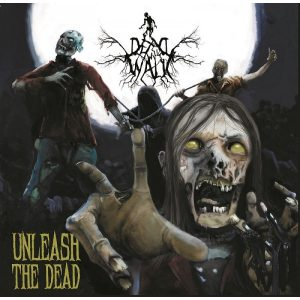 "DEAD WILL WALK (Nl) – 'Unleash the dead' 7""EP (Release show edition)"