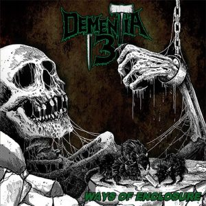 DEMENTIA 13 – 'Ways of Enclosure' CD