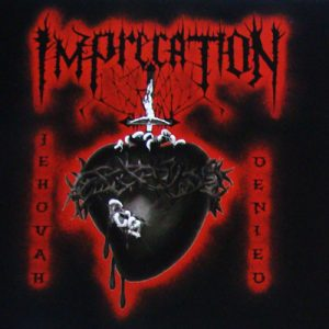 IMPRECATION (USA) – 'Jehovah Denied' MCD