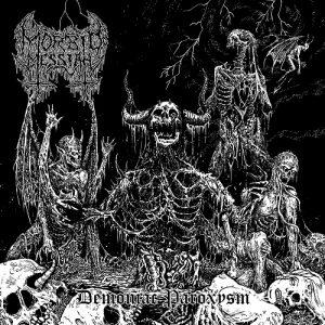 MORBID MESSIAH (Mex) – 'Demoniac Paroxysm' CD