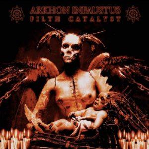 ARKHON INFAUSTUS (Fra) – 'Filth Catalyst' CD