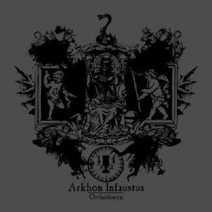 ARKHON INFAUSTUS (Fr) - 'Orthodoxyn' CD
