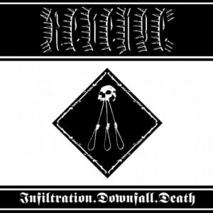 REVENGE (USA) – 'Infiltration.Downfall.Death' CD