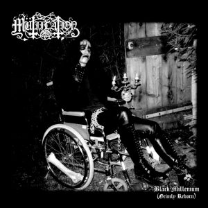 MUTIILATION (Fra) – 'Black Millenium (Grimly Reborn)' CD
