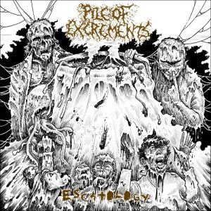 PILE OF EXCREMENTS (Gr) - Escatology CD
