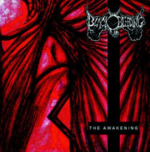 BLACK BLEEDING (Fra) – 'The awakening' MCD