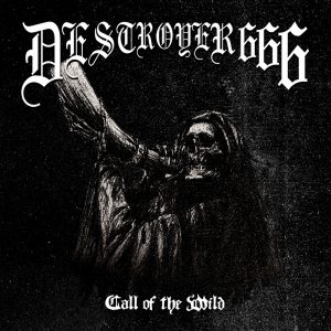 DESTROYER 666 (Aus) – 'Call of the Wild' MCD