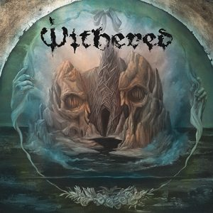 WITHERED (USA) – 'Grief Relic' CD Digipack