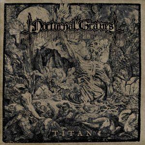 NOCTURNAL GRAVES (Aus) – 'Titan' CD Digipack
