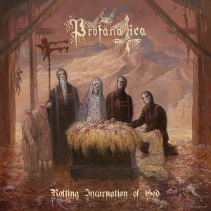 PROFANATICA (USA) – 'Rotting Incarnation of God' CD