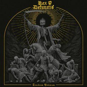REX DEFUNCTIS (Mex) – 'Tenebram Vobiscum' CD