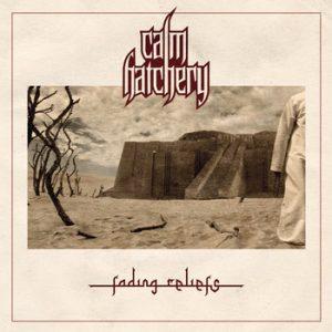 CALM HATCHERY (Pol) – 'Fading Reliefs' CD