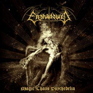 ENSHADOWED (Gr) – 'Magic Chaos Psychedelia' CD