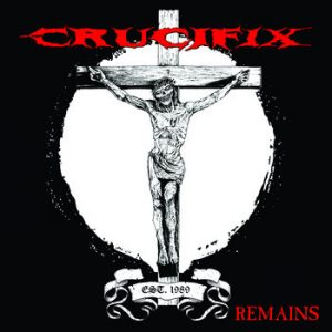 CRUCIFIX (USA) – 'Remains' MCD