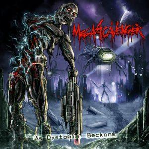 MEGASCAVENGER (Swe) – 'As Dystopia Beckons' CD