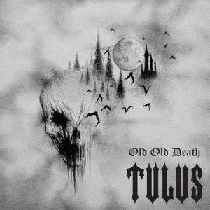 TULUS (Nor) – 'Old Old Death' CD Digipack